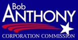 Bob Anthony - Corporation Commission